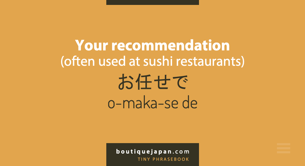 your recommendation omakase de